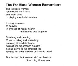 The Fat Black Woman Remembers By Grace Nichols The