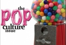 Issue 3, Spring 2010 – Pop Culture